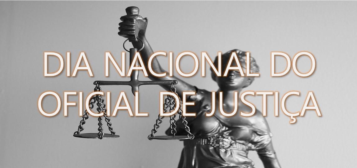 Dia Nacional do OFICIAL DE JUSTIÇA